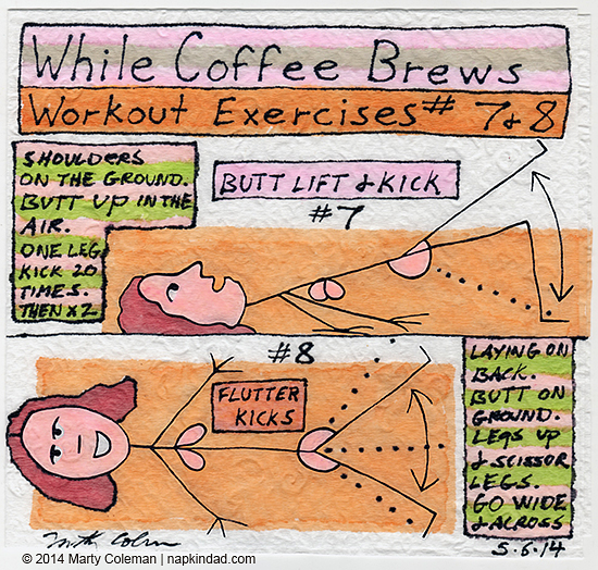 The While Coffee Brews Workout - Exercises 7 & 8